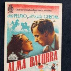 Cine: ALMA BATURRA - SENCILLO - PUBLICIDAD TEATRO GOYA (ALCOY). Lote 252191230