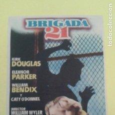 Cine: BRIGADA 21 KIRK DOUGLAS ORIGINAL C.P. TEATRO PRINCIPAL IRUN BUEN ESTADO. Lote 252292820