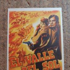 Folhetos de mão de filmes antigos de cinema: FOLLETO DE MANO DE LA PELICULA EL VALLE DEL SOL. Lote 252649775