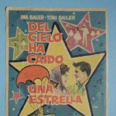 Cine: FOLLETO DE MANO PELÍCULA, FILM, LARGOMETRAJE - DEL CIELO HA CAIDO UNA ESTRELLA - CINE MONUMENTAL. Lote 252690465