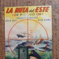 Cine: FOLLETO DE MANO DE LA PELICULA LA RUTA DEL ESTE CON PUBLICIDAD. Lote 253149515