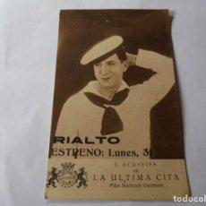Cine: MAGNIFICO ANTIGUO PROGRAMA DE CINE,TARJETA,LA ULTIMA CITA DEL 1929. Lote 253480675