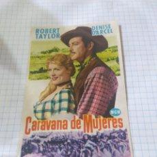 Flyers Publicitaires de films Anciens: FOLLETO DE MANO CARAVANA DE MUJERES AÑO 1955 CINE MUNDIAL. Lote 253741950