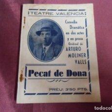 Cine: TEATRO VALENCIÁ/ARTURO MOLINER VALLS/PECAT DE DONA/TEATRO FALLERO DEL CABAÑAL DE VALENCIA.1948.. Lote 253830525