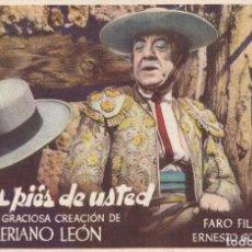 Cine: A LOS PIES DE USTED .- VALERIANO LEON. Lote 253955475