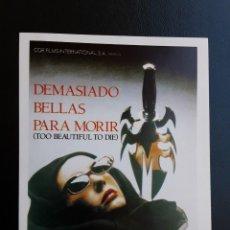 Cine: DEMASIADO BELLAS PARA MORIR IMPRESO EN LOS AÑOS 80. Lote 254077310