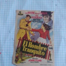 Cine: FOLLETO DE MANO EL HOMBRE TRANQUILO , WAYNE , O'HARA , FITZGERALD. Lote 254180915