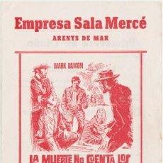 Cine: LA MUERTE NO CUENTA LOS DÓLARES (CON PUBLICIDAD). Lote 254274705