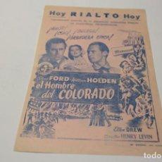 Cine: PROGRAMA DE MANO LOCAL EL HOMBRE DEL COLORADO. Lote 254614550