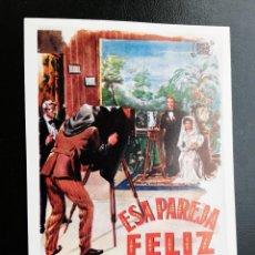 Foglietti di film di film antichi di cinema: ESA PAREJA FELIZ FERNANDO FERNAN GÓMEZ IMPRESO EN LOS AÑOS 80. Lote 257453660