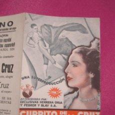 Cine: CURRITO DE LA CRUZ ANTONIO VICO - ELISA RUIZ PROGRAMA DE CINE DOBLE 1936.. Lote 257622105