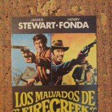 Cine: FOLLETO DE MANO DE LA PELÍCULA LOS MALVADOS DE FIRECREEK. Lote 257671705