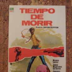 Cine: FOLLETO DE MANO DE LA PELÍCULA TIEMPO DE MORIR. Lote 257672380