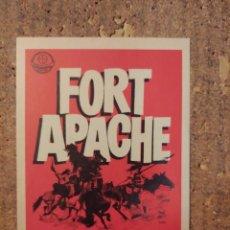 Cine: FOLLETO DE MANO DE LA PELÍCULA FORT APACHE. Lote 257675440