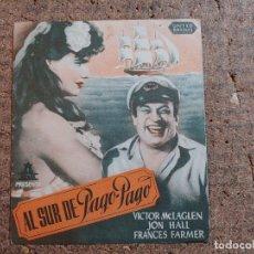 Cine: FOLLETO DE MANO DOBLE DE LA PELICULA AL SUR DE PAGO PAGO. Lote 257689005