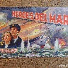 Cine: FOLLETO DE MANO DOBLE DE LA PELICULA HÉROES DEL MAR. Lote 257695010