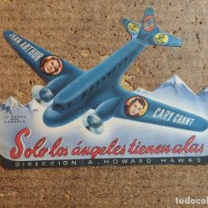 Cine: FOLLETO DE MANO TROQUELADO DE LA PELICULA SOLO LOS ANGELES TIENEN ALAS. Lote 257695690