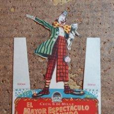 Cine: FOLLETO DE MANO TROQUELADO DE LA PELICULA EL MAYOR ESPECTACULO DEL MUNDO CON PUBLICIDAD. Lote 257695950
