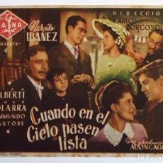 Cine: PROGRAMA DE MANO DE LA PELÍCULA CUANDO EN EL CIELO PASEN LISTA.. Lote 258346670