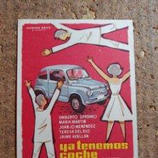 Cine: FOLLETO DE MANO DE LA PELICULA YA TENEMOS COCHE CON PUBLICIDAD. Lote 258823675