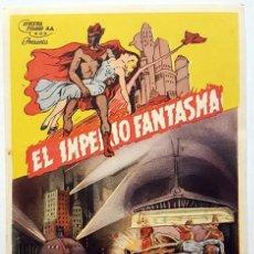 Cine: PROGRAMA DE MANO DE LA PELÍCULA EL IMPERIO FANTASMA - LA CIUDAD SUBTERRANEA.. Lote 258873280