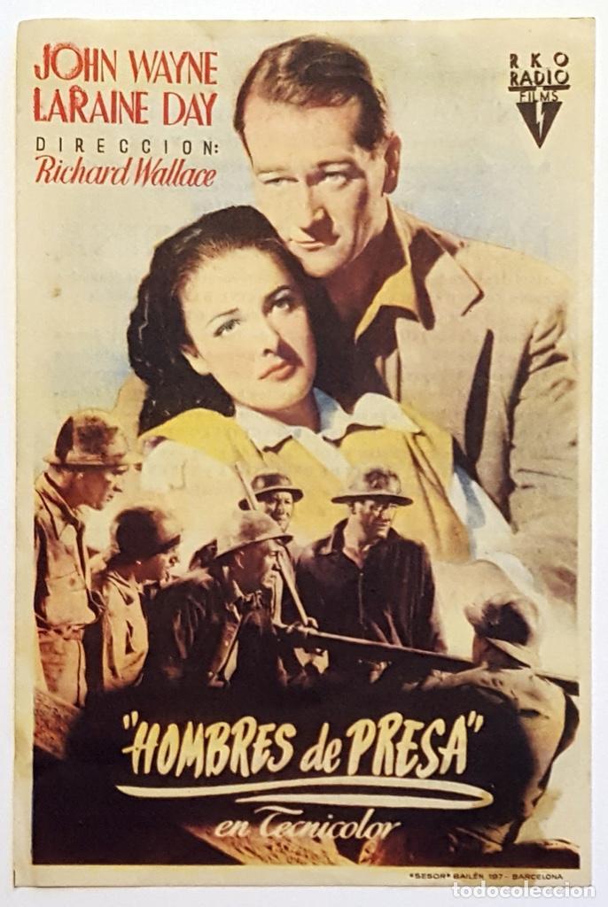 PROGRAMA DE MANO DE LA PELÍCULA HOMBRES DE PRESA. (Cine - Folletos de Mano - Bélicas)