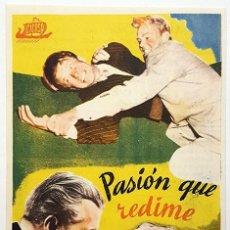 Cine: PROGRAMA DE MANO DE LA PELÍCULA PASION QUE REDIME.. Lote 258933825