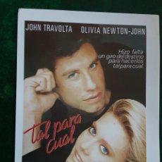 Folhetos de mão de filmes antigos de cinema: TAL PARA CUAL JOHN TRAVOLTA OLIVIA NEWTON-JOHN IMPRESO EN LOS AÑOS 80. Lote 258999875