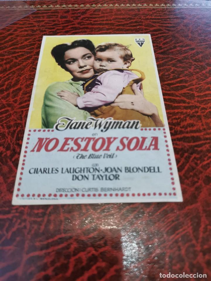 PROGRAMA DE MANO ORIG - NO ESTOY SOLA - CON CINE DE RUTE IMPRESO AL DORSO (Cine - Folletos de Mano - Drama)