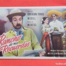 Cine: RANCHO DE MIS RECUERDOS, IMPECABLE SENCILLO ORIGINA, NELLY MONTIEL, SIN PUBLICIDAD. Lote 260408240
