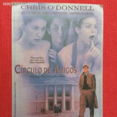 Cine: FOLLETO DE MANO. PELICULA: CIRCULO DE AMIGOS. CON: CHRIS O´DONNELL.. Lote 260708550