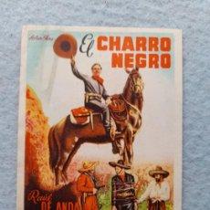 Folhetos de mão de filmes antigos de cinema: EL CHARRO NEGRO. RAÚL DE ANDA, EMILIO FERNÁNDEZ, Mª LUISA CEA, PEDRO ARMENDARIZ. Lote 261362695