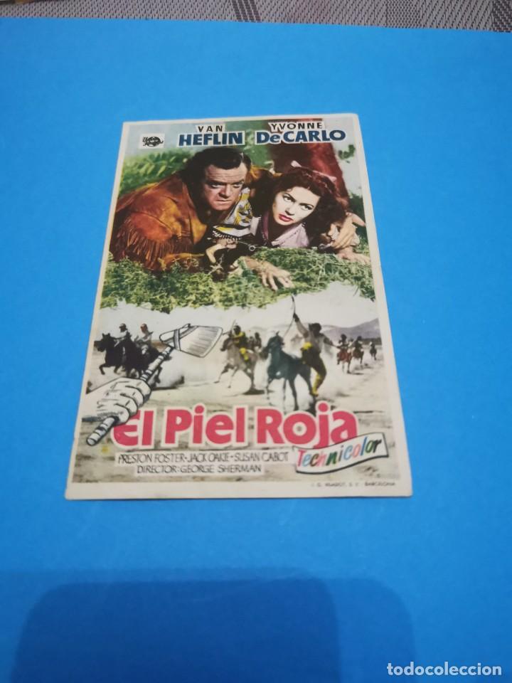 PROGRAMA DE MANO ORIG - EL PIEL ROJA - CON CINE DE RUTE IMPRESO AL DORSO (Cine - Folletos de Mano - Aventura)