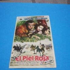 Folhetos de mão de filmes antigos de cinema: PROGRAMA DE MANO ORIG - EL PIEL ROJA - CON CINE DE RUTE IMPRESO AL DORSO. Lote 262056080