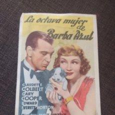 Cine: FOLLETO DE MANO LA OCTAVA MUJER DE BARBA AZUL , CLAUDETTE COLBERT , GARY COOPER. Lote 262094565