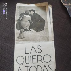 Cine: FOLLETO DE MANO LAS QUIERO A TODAS , DOBLE , GRANDE , JAN KIEPURA , LIEN DEYERS. Lote 262106465