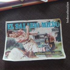 Cine: FOLLETO DE MANO EL SALARIO DEL MIEDO , YVES MONTAND , CHARLES VANEL , VERA CLUZOT. Lote 262106755