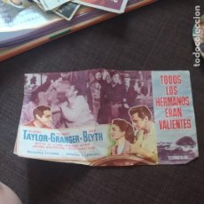 Cine: FOLLETO DE MANO TODOS LOS HERMANOS ERAN VALIENTES , ROBERT TAYLOS , STEWART GRANGER , ANN BLYTH. Lote 262107130