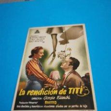 Cine: PROGRAMA DE MANO ORIG - LA RENDICIÓN DE TITI - SIN CINE IMPRESO AL DORSO. Lote 262109375