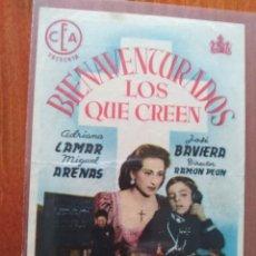 Folhetos de mão de filmes antigos de cinema: BIENAVENTURADOS LOS QUE CREEN (CON PUBLICIDAD). Lote 262649105