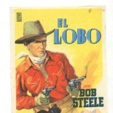 Cine: LOBO,EL - BOB STEELE - PROGRAMA ORIGINAL - SIN PUBLICIDAD IMPECABLE ¡. Lote 262880875