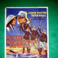 Cine: FOLLETO CINE LOS TRES MOSQUETEROS DEL DESIERTO CON JOHN WAYNE PUBLICIDAD CINE AL DORSO. Lote 263053200