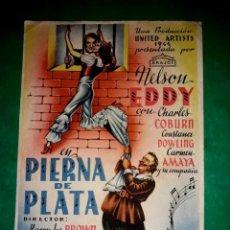 Cine: FOLLETO PIERNA DE PLATA CON CARMEN AMAYA PUBLICIDAD AL DORSO 1944. Lote 263060895