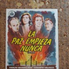 Folhetos de mão de filmes antigos de cinema: FOLLETO DE MANO DE LA PELÍCULA LA PAZ EMPIEZA NUNCA. Lote 263152655