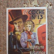 Cine: FOLLETO DE MANO DE LA PELÍCULA EL COCHE Nº 13 F CON PUBLICIDAD. Lote 263177655