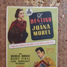 Cine: FOLLETO DE MANO DE LA PELÍCULA EL DESTINO DE JUANA MOREL CON PUBLICIDAD. Lote 263179605