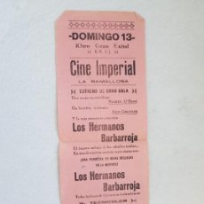 Cine: CINE IMPERIAL LA RAMALLOSA LOCAL LOS HERMANOS BARBARROJA 31 X 12 CM. Lote 263555300