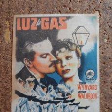 Folhetos de mão de filmes antigos de cinema: FOLLETO DE MANO DE LA PELICULA LUZ DE GAS CON PUBLICIDAD. Lote 263901140