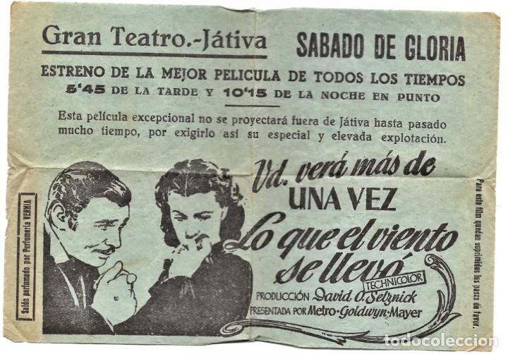 PROGRAMA LOCAL ESTRENO LO QUE EL VIENTO SE LLEVÓ - GRAN TEATRO - JÁTIVA (VALENCIA) (Cine - Folletos de Mano - Drama)