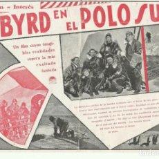 Cine: PTCC 064 CON BYRD EN EL POLO SUR PROGRAMA DOBLE PARAMOUNT RICHARD E. BYRD DOCUMENTAL. Lote 264682474